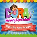 Dora nursery